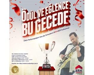 2016 Yılı'nın Üstün Performansları  İçin ERA Türkiye Ödül ve GALA  Gecesi