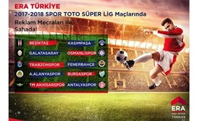 ERA Türkiye  2017-2018 Spor Toto Süper Lig Maçlarında Reklam Mecraları İle Sahada!