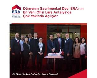Dünyanın Gayrimenkul Devi ERA'nın En Yeni Ofisi Lara / Antalya'da Açılıyor.