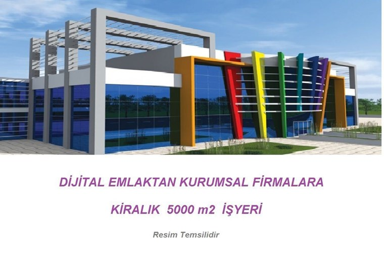 İzmir Yoluna Cephe Ataevlerde Kiralık 5000 m2 Ticari Bina